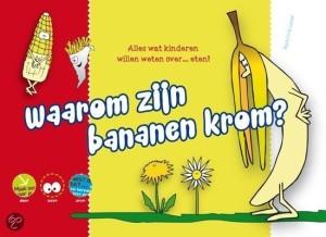 Renske Bijl waarom zijn bananen krom